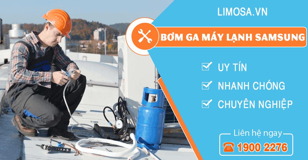 Dịch vụ bơm ga máy lạnh Samsung Limosa