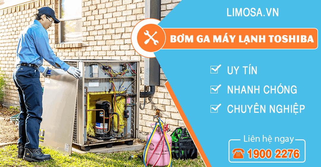 Dịch vụ bơm ga máy lạnh Toshiba Limosa