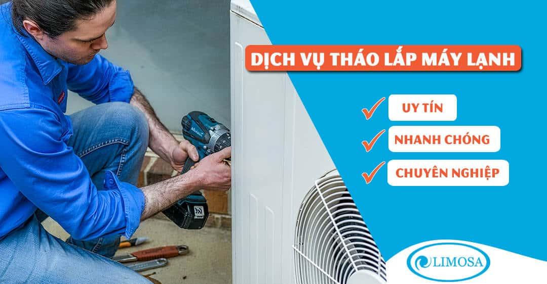 Dịch vụ tháo lắp máy lạnh Limosa