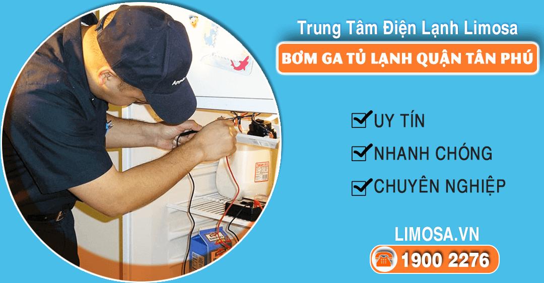 Bơm ga tủ lạnh quận Tân Phú