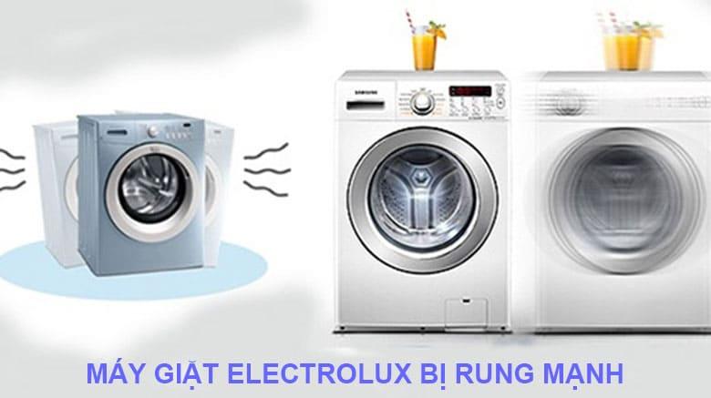 máy giặt electrolux bị rung mạnh