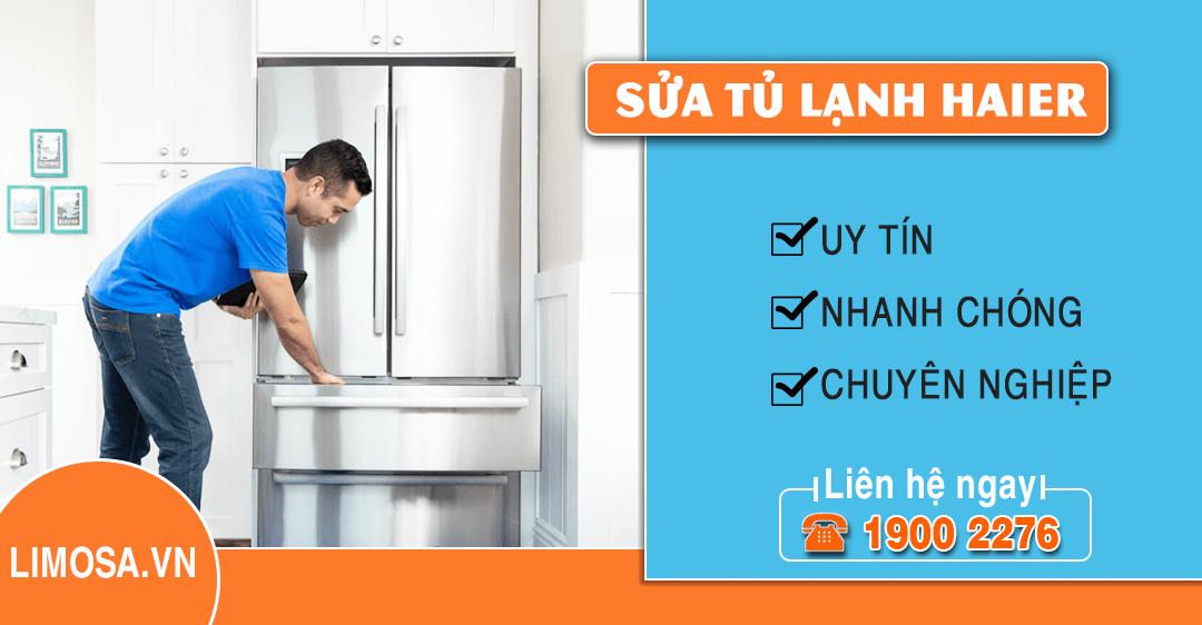 Dịch vụ sửa tủ lạnh Haier Limosa