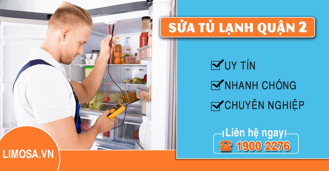 Dịch vụ sửa tủ lạnh quận 2 Limosa